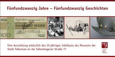 """Heute von 14 bis 18 Uhr geöffnet: Museum und Galerie zeigt Ausstellung """"25 Jahre - 25 Geschichten"""""""