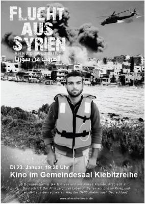 Flucht aus Syrien - Dokumentarfilm im Gemeindesaal am Dienstag, 23. Januar 2018 um 19:30 Uhr - Eine ausführliche Beschreibung finden Sie unter Downloads
