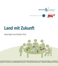 Foto zur Meldung: Land mit Zukunft – Neue Ideen vom Runden Tisch