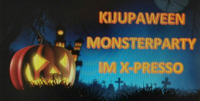 Vorschaubild zur Meldung: KIJUPAWEEN MONSTERPARTY IM X-PRESSO