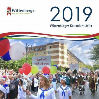 Der Festumzug beim BRANDENBURG-TAG ziert den Titel der Wittenberger Kalenderblätter 2019