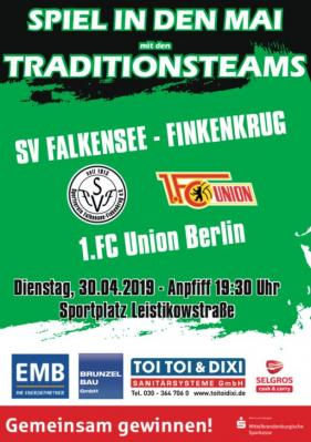 """Spiel in den Mai"""" - FF All-Stars gegen Traditionsmannschaft des 1. FC Union Berlin"""
