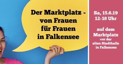 Nicht übereinander, sondern miteinander reden - Marktplatz von Frauen für Frauen am 15. Juni