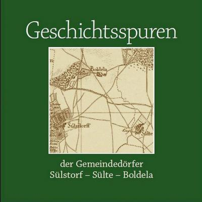 Foto zur Meldung: Geschichtsspuren der Gemeindedörfer Sülstorf - Sülte - Boldela wieder lieferbar