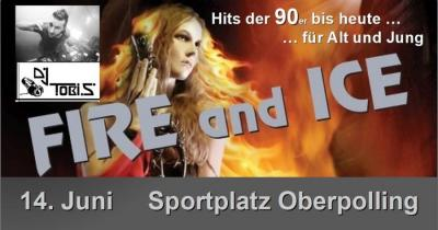 Fire and Ice die Kult-Party in Oberpolling