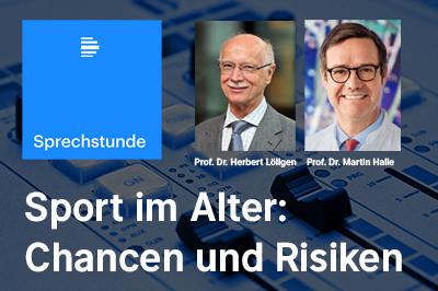 Bild der Meldung: Deutschlandfunk Sprechstunde: Prof. Dr. Löllgen und Prof. Dr. Halle geben Tipps für Sport im Alter