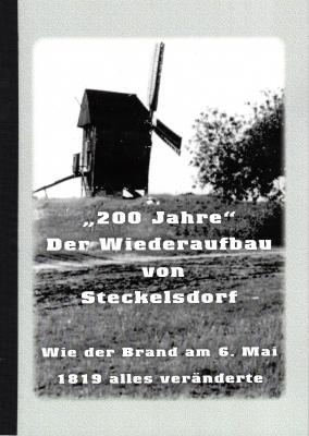 """Foto zur Meldung: """"200 Jahre"""" – Der Wiederaufbau von Steckelsdorf"""