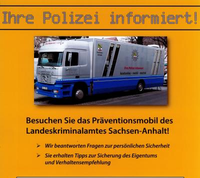 Vorschaubild zur Meldung: Besuchen sie das Präventionsmobil des Landeskriminalamtes Sachsen-Anhalt!