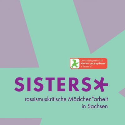 Vorschaubild zur Meldung: erste Vernetzungstreffen im Projekt SISTERS* - rassismuskritische Mädchenarbeit in Sachsen