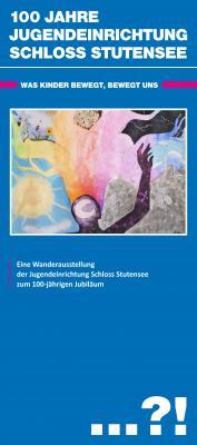 """Vorschaubild zur Meldung: Wanderausstellung anlässlich """"100 Jahre Jugendeinrichtung Schloss Stutensee"""""""