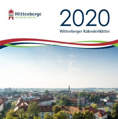 Die Wittenberger Kalenderblätter 2020 gibt es ab sofort in Tourist-Information