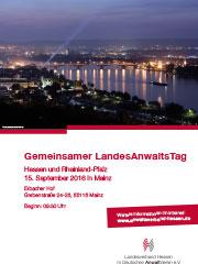 Vorschaubild zur Meldung: Gemeinsamer Landesanwaltstag Hessen und Rheinland-Pfalz 2016