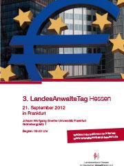 Vorschaubild zur Meldung: 3. Hessischer Landesanwaltstag am 21. September 2012 in Frankfurt am Main - Universität Frankfurt, Campus Westend