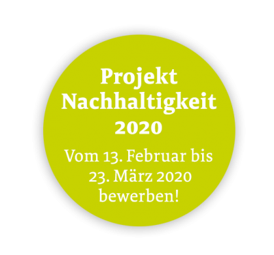 Vorschaubild zur Meldung: Jetzt bewerben: Projekt Nachhaltigkeit 2020