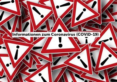 Vorschaubild zur Meldung: Aktuelle Informationen zum Coronavirus (COVID-19)