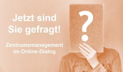Zentrumsmanagement im Online-Dialog: Ideen- und Projektbörse zur Entwicklung der Innenstadt - Jetzt online beteiligen!