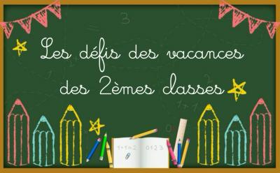 Vorschaubild zur Meldung: Les défis des 2èmes classes
