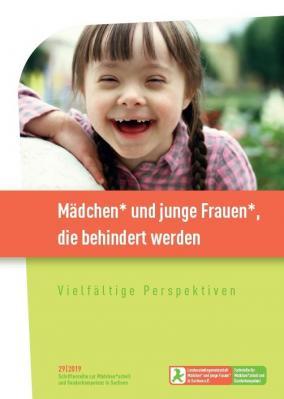 Neue Ausgabe der Schriftenreihe zu Mädchen* und jungen Frauen*, die behindert werden