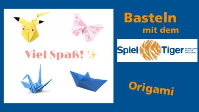 Bild der Meldung: Basteln mit dem SpielTiger Folge 8 Origami