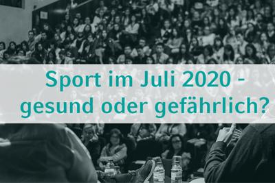 """Bild der Meldung: """"Sport im Juli 2020: gesund oder gefährlich?"""" — Neues digitales Talkformat"""