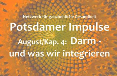 Bild der Meldung: August-Impuls: Darm - und was wir integrieren