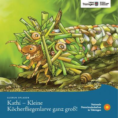 Bild der Meldung: Neues Kinderbuch begleitet Köcherfliegenlarve in den Nationalen Naturlandschaften in Thüringen