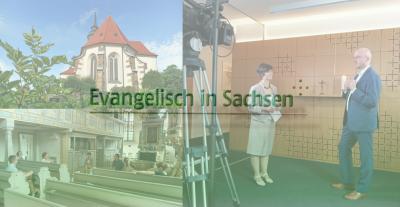 Vorschaubild zur Meldung: Evangelisch in Sachsen