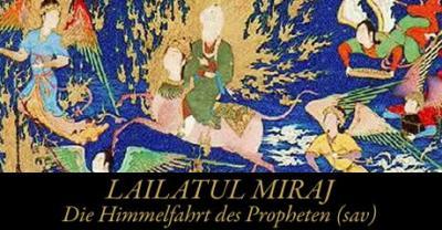 Foto zur Meldung: Lailatul Miraj -Die Himmelfahrt des Propheten sav