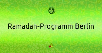 Foto zur Meldung: Ramadan-Programm Berlin