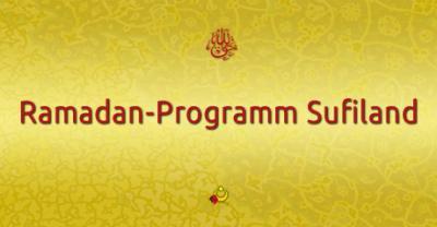 Foto zur Meldung: Ramadan - Programm Sufiland