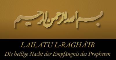 Foto zur Meldung: Lailatu l-Raghâ'ib