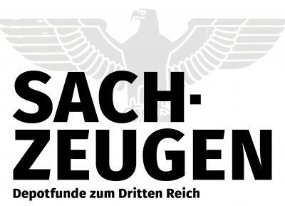 Sachzeugen Depotfunde zum Dritten Reich