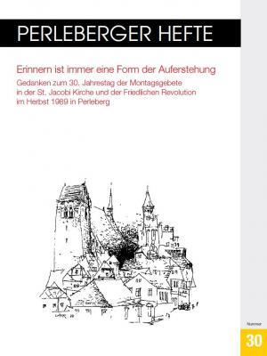 Foto zur Meldung: Perleberger Heft Nr. 30 anlässlich 30. Jahrestag der Deutschen Einheit