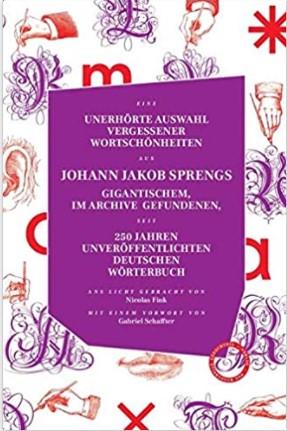Johann Jakob Spreng, Wortschönheiten