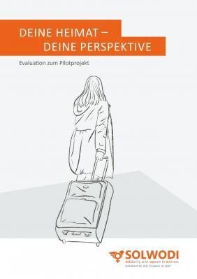 """16.10.2020 -SOLWODI veröffentlicht Evaluationsbericht zum Lehrgang """"Deine Heimat-Deine Perspektive"""" für geflüchtete Frauen"""