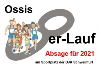 Absage Ossis 8er-Lauf 2021