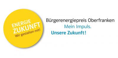 Vorschaubild zur Meldung: Bürgerenergiepreis Oberfranken–Mein Impuls. Unsere Zukunft!