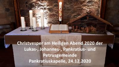 Vorschaubild zur Meldung: Christvesper am Heiligen Abend in der Pankratiuskapelle