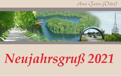 Neujahrsgruß 2021 | © Amt Gartz (Oder)