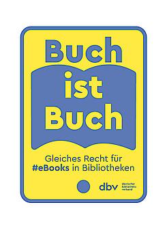 """dbv-Kampagne """"#BuchistBuch: Gleiches Recht für E-Books in Bibliotheken"""""""
