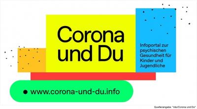 """""""CORONA & DU"""" - Infoportal zur psychischen Gesundheit für Kinder und Jugendliche"""