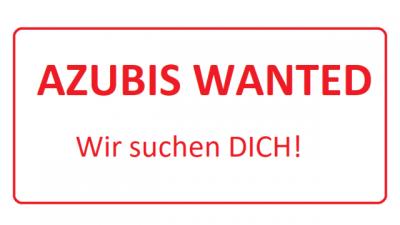 Neues Ausbildungsjahr, neue Azubis - wir suchen dich!