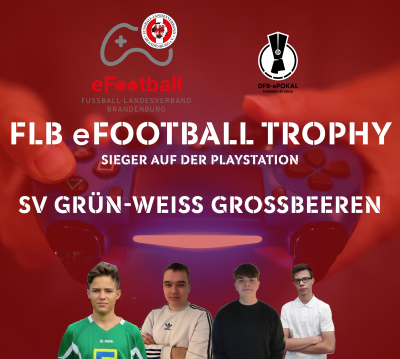 Großbeeren und Finkenheerd gewinnen FLB eFootball Trophy