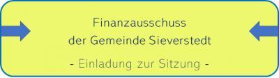 Einladung zur Sitzung des Finanzausschusses der Gemeinde Sieverstedt
