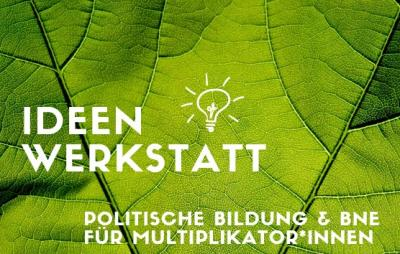 Foto zur Meldung: Ideenwerkstatt - Unsere Zukunft machen! Verlängerte Anmeldefrist für hybrides Seminarformat