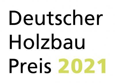 Deutscher Holzbaupreis 2021: Noch bis 23. Mai 2021 bewerben! (Pressemitteilung von Holzbau Deutschland - Bund Deutscher Zimmermeister im ZDB)