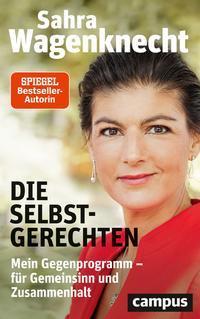 """Buchempfehlung """"Die Selbstgerechten"""" von Sara Wagenknecht."""