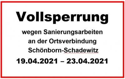 Vollsperrung zwischen Schönborn und Schadewitz