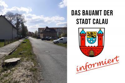 Ab kommendem Montag, den 3. Mai, wird die J.-Gottschalk-Straße in Calau ausgebaut. Foto: Bauamt Stadt Calau