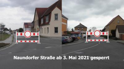 Foto zur Meldung: Naundorfer Straße ab 3. Mai 2021 gesperrt